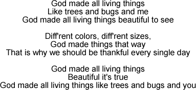 God Made All Living Things